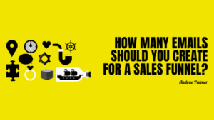 How many emails should you create for a sales funnel?