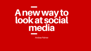 A new way to look at social media