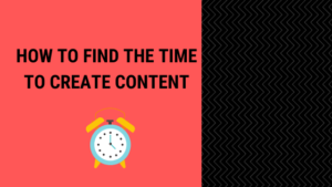 Allocating time to create content